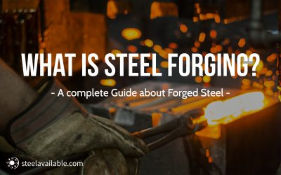 What is Steel Forging?