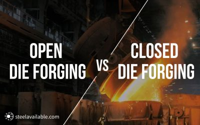 자유 단조 (Open die Forging) vs. 밀폐형 단조(Closed die forging)